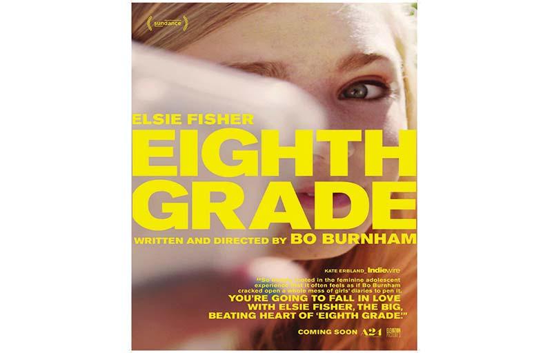 Eighth Grade...فيلم حساس وعاطفي عن حالة المراهقات