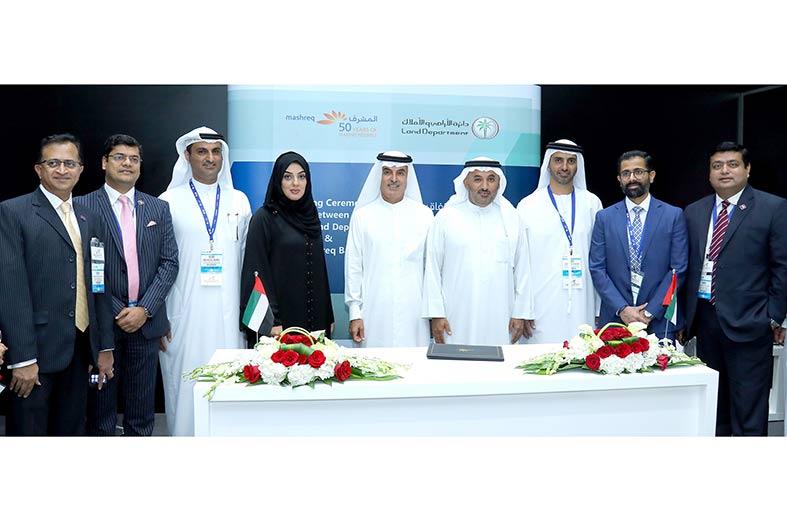 أراضي دبي تبرم اتفاقية مع بنك المشرق لدعم مبادرة ترويج العقارية